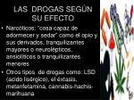 las drogas seg n su efecto