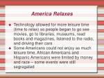 america relaxes