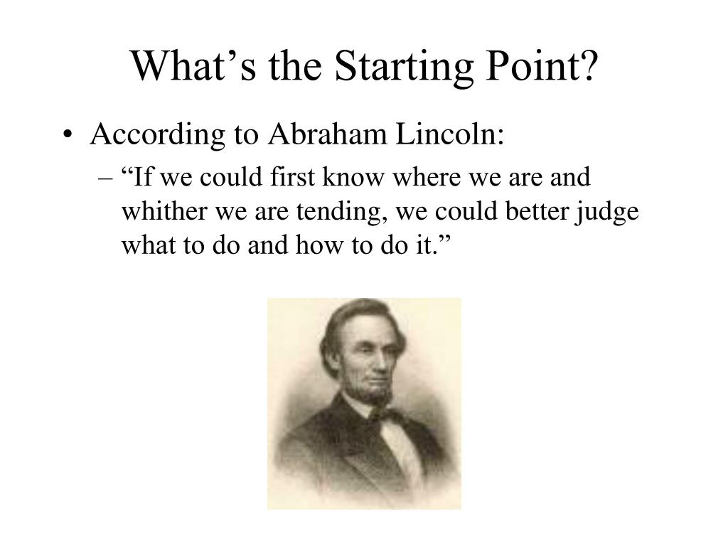 What's the Starting Point?