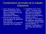complications terminales de la maladie d alzheimer