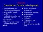 diagnostic consultation d annonce du diagnostic