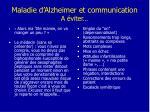maladie d alzheimer et communication a viter