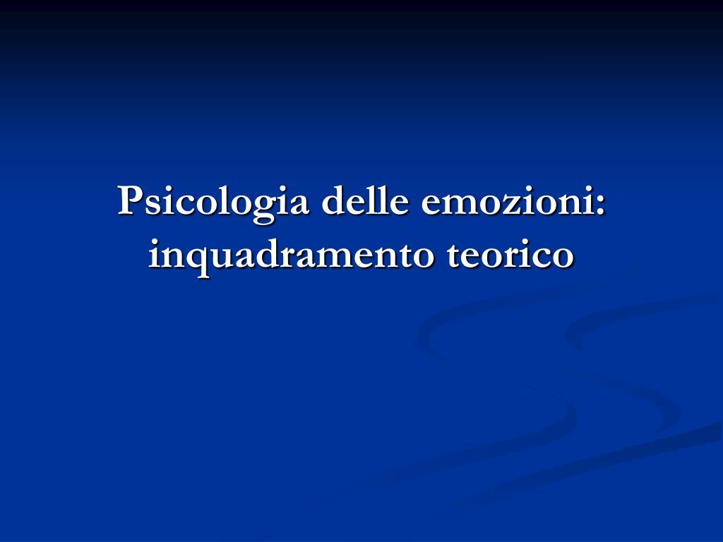 psicologia delle emozioni inquadramento teorico l.
