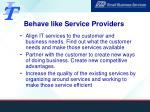 behave like service providers