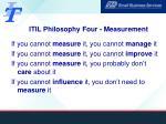 itil philosophy four measurement