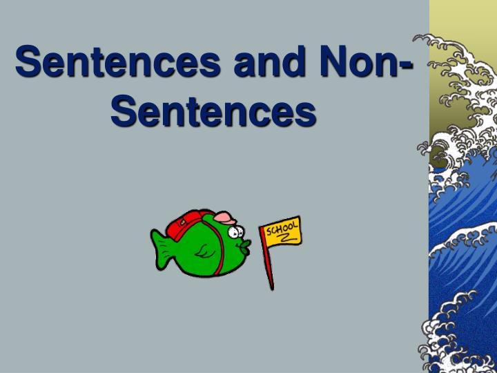 Sentences and non sentences