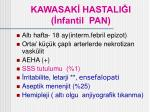 kawasak hastali i nfantil pan32