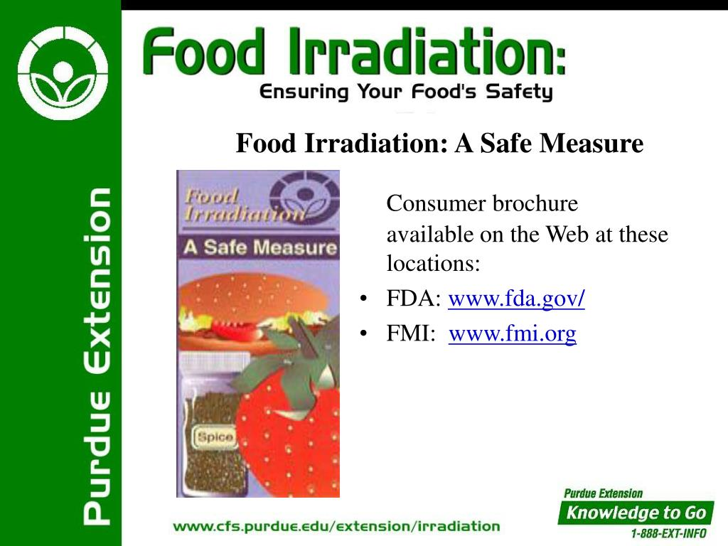 Food Irradiation: A Safe Measure