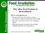 why allow food products to be irradiated