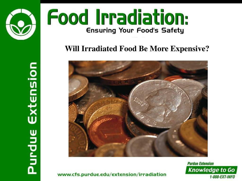 Will Irradiated Food Be More Expensive?