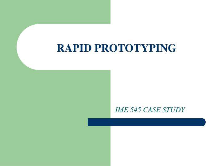 rapid prototyping n.