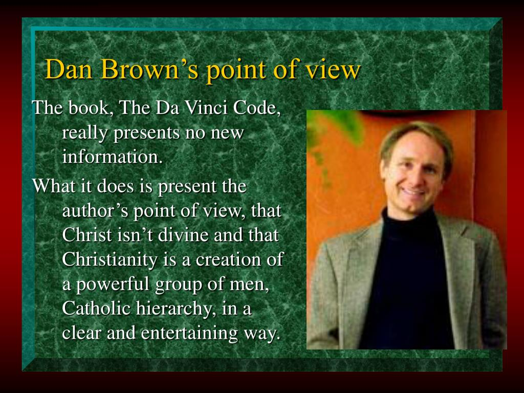 Dan Brown's point of view