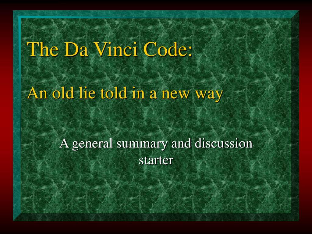 the da vinci code an old lie told in a new way l.