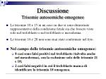 discussione trisomie autosomiche omogenee