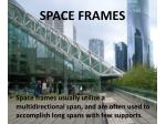 space frames9