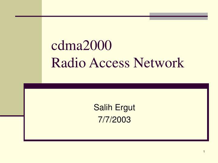 Cdma2000 radio access network