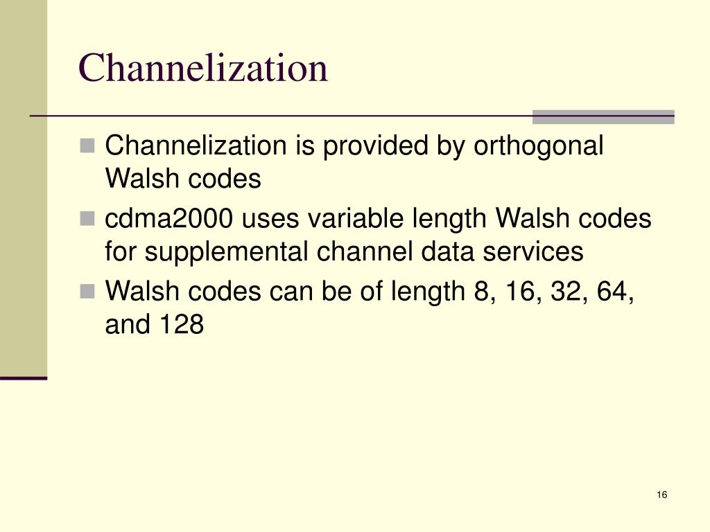 Channelization