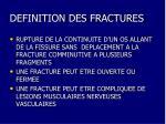 definition des fractures