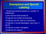 exemptions and special labeling