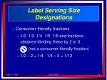 label serving size designations