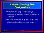 labeled serving size designations15