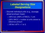 labeled serving size designations16