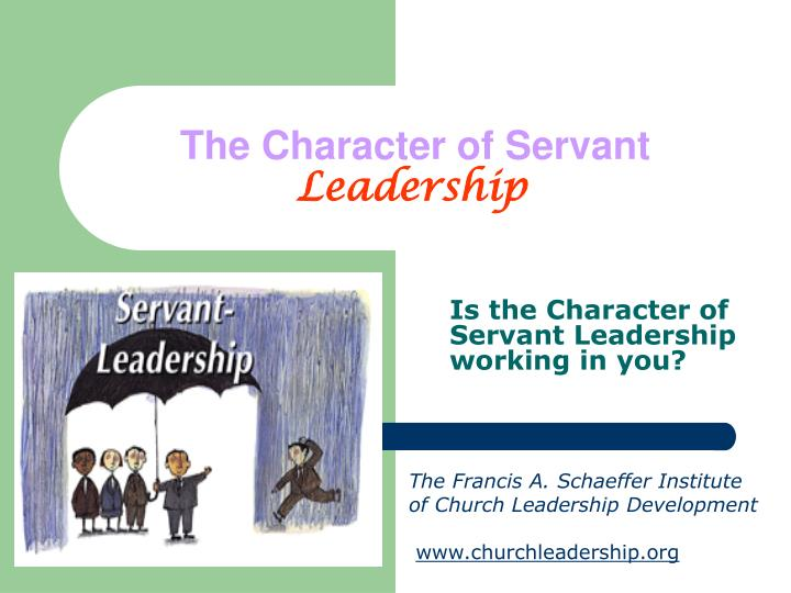 the character of servant leadership n.
