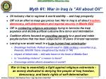 myth 1 war in iraq is all about oil