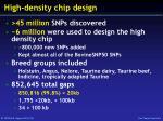 high density chip design