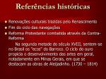 refer ncias hist ricas