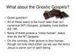 what about the gnostic gospels