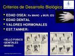 criterios de desarrollo biol gico