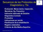 secuencia de los protocolos de diagn stico y tto