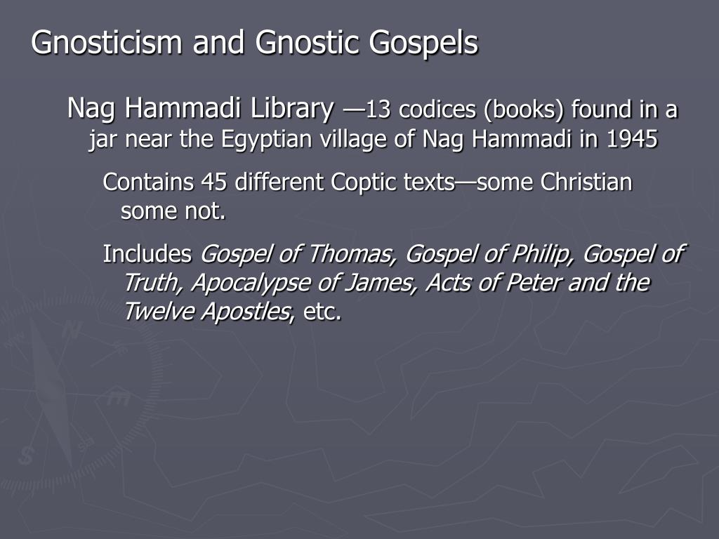 Gnosticism and Gnostic Gospels