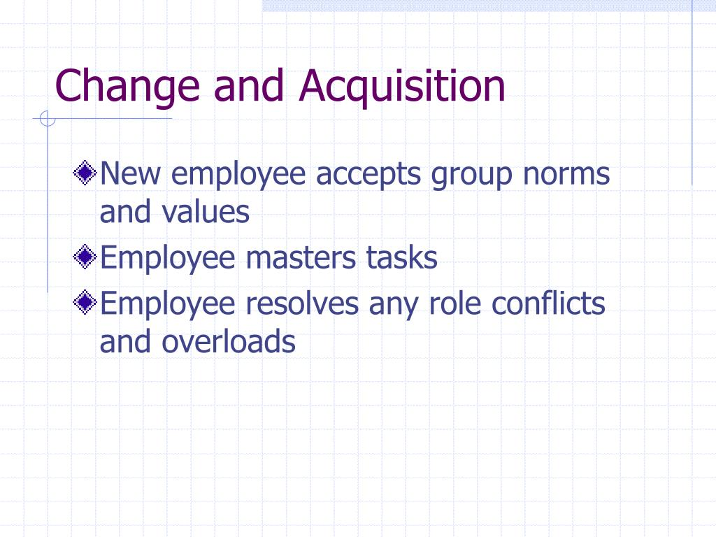 Change and Acquisition