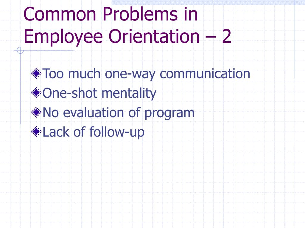 Common Problems in Employee Orientation