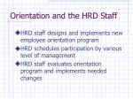 orientation and the hrd staff