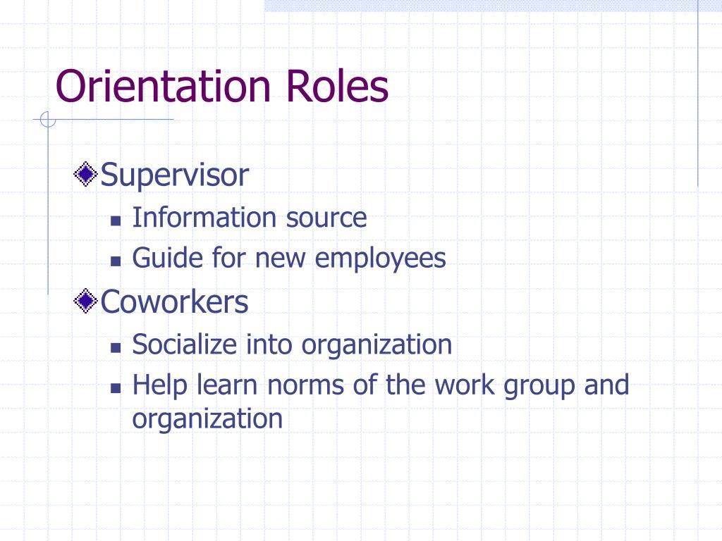Orientation Roles
