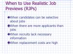 when to use realistic job previews rjps
