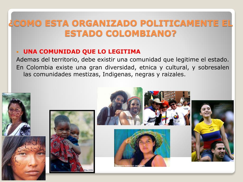 como esta organizado politicamente el estado colombiano l.