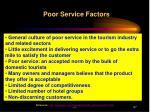 poor service factors