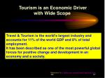 tourism is an economic driver with wide scope