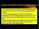 tourism is the world s greatest generator of jobs