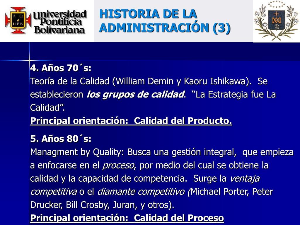 HISTORIA DE LA ADMINISTRACIÓN (3)