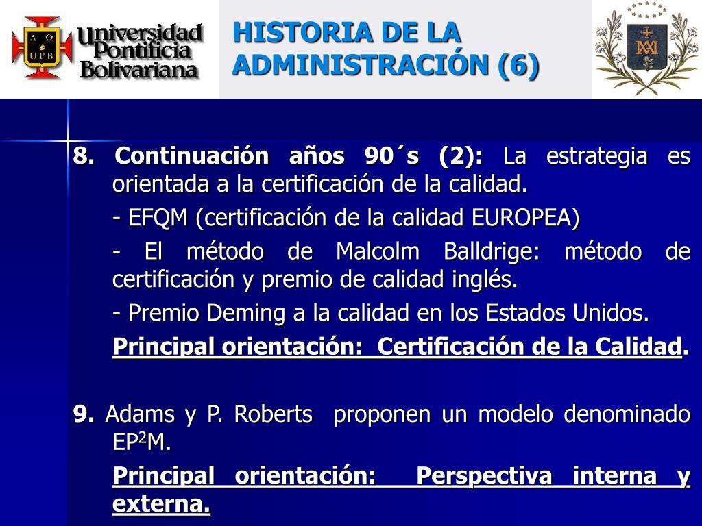 HISTORIA DE LA ADMINISTRACIÓN (6)