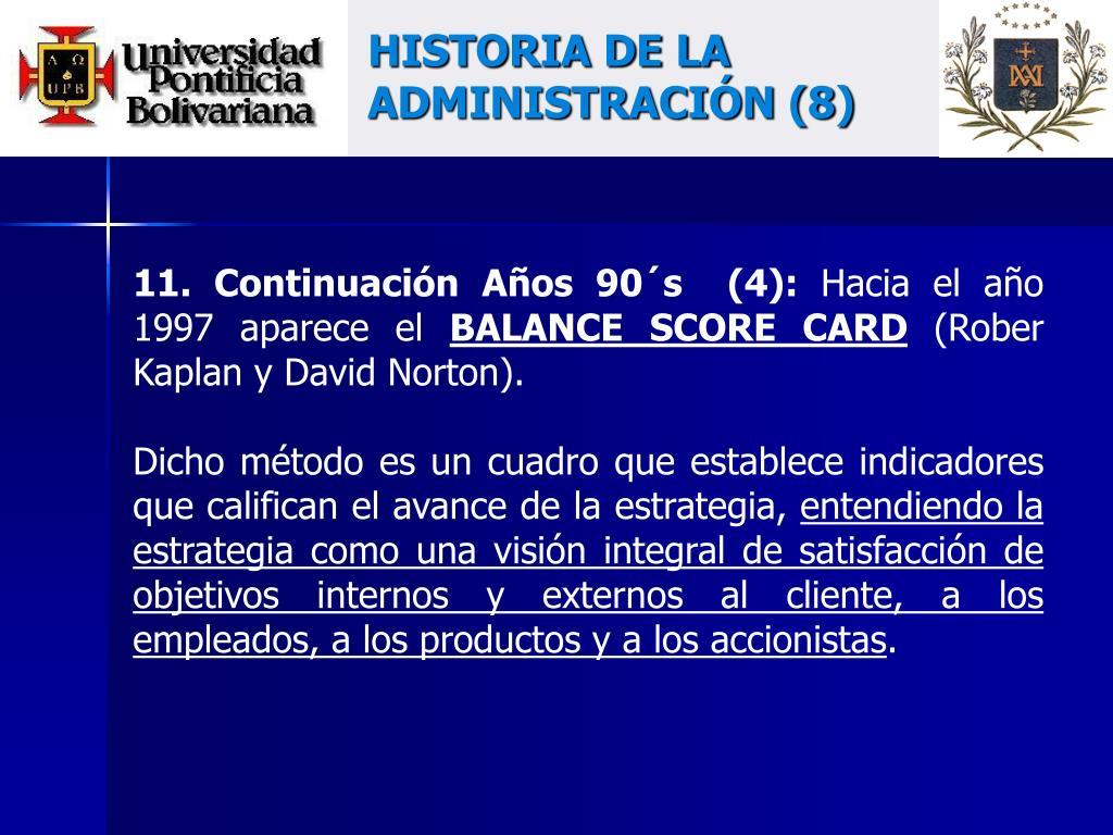 HISTORIA DE LA ADMINISTRACIÓN (8)