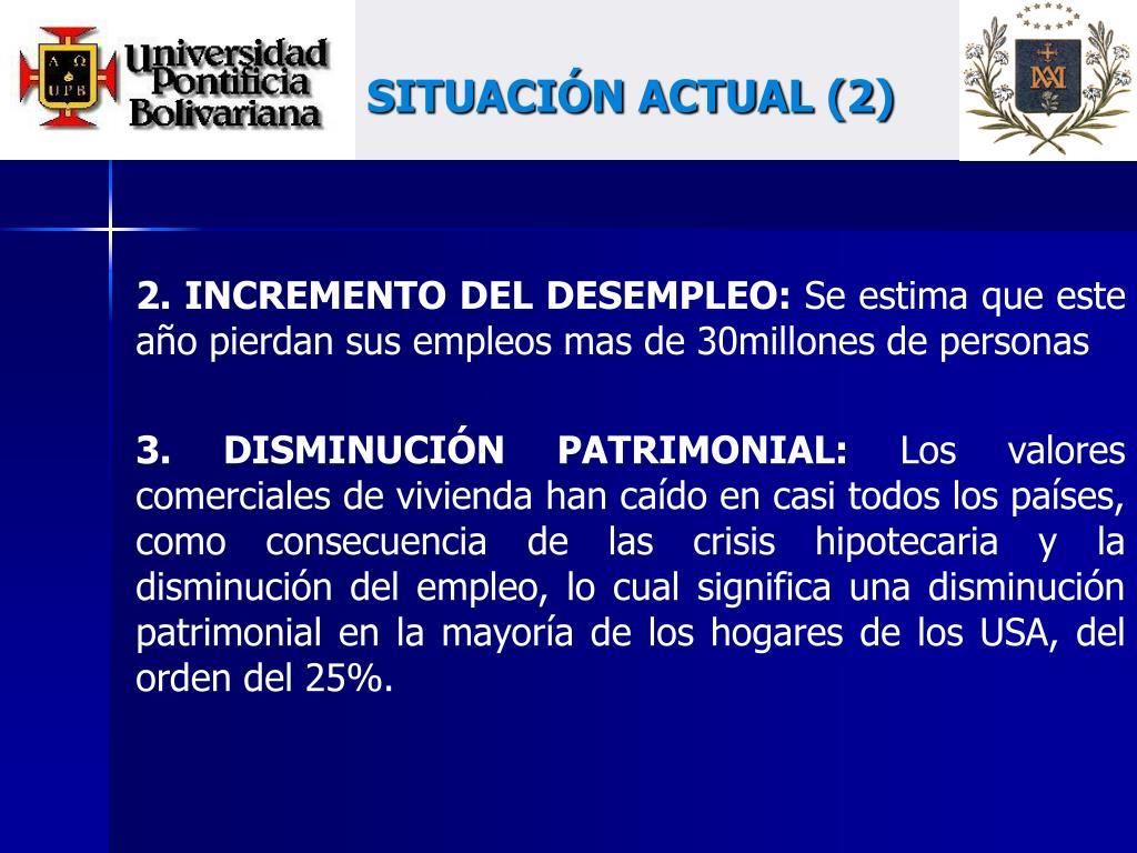 SITUACIÓN ACTUAL (2)