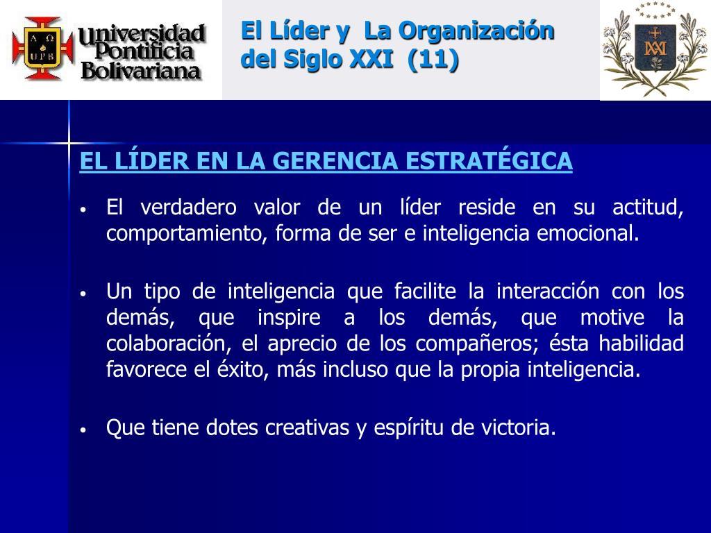 El Líder y  La Organización del Siglo XXI  (11)