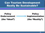 can tourism development really be sustainable