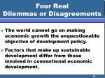 four real dilemmas or disagreements